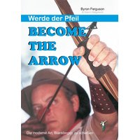 Become the Arrow